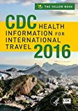 img - for CDC Health Information for International Travel 2016 book / textbook / text book