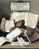 img - for The Secret Agent: A Simple Tale book / textbook / text book