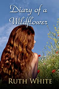(FREE on 10/25) Diary Of A Wildflower by Ruth White - http://eBooksHabit.com