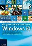 Das gro�e Franzis Handbuch f�r Windows 10: Edge, Cortana, OneDrive, Groove-Musik und vieles mehr