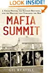 Mafia Summit: J. Edgar Hoover, the Ke...