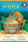 img - for The Further Adventures of Spider: West African Folktales (Passport to Reading Level 4) book / textbook / text book