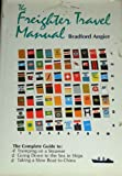 The freighter travel manual (0801960746) by Angier, Bradford