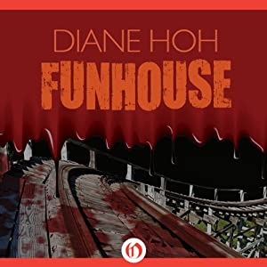 Funhouse | [Diane Hoh]
