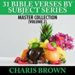 31 Bible Verses by Subject Series: Master Collection (Volume 2) | Charis Brown