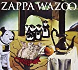 Wazoo by Zappa Records