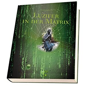 Luzifer in der Matrix
