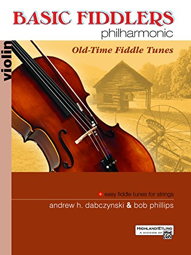 Basic Fiddlers Philharmonic (Basic Fiddlers Philharmonic: Old-Time Fiddle Tunes)