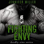 Fighting Envy: A Deadly Sins Novel | Jennifer Miller