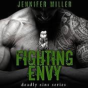 Fighting Envy: A Deadly Sins Novel   Jennifer Miller