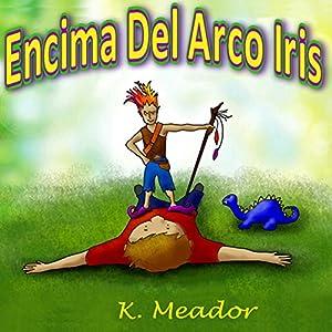 Encima Del Arco Iris Audiobook