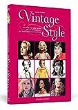 Image de Vintage Style: Die Looks der Mode-Ikonen des 20. Jahrhunderts zum Bewundern und Nachs