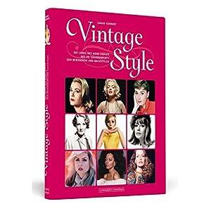 Vintage Style: Die Looks der Mode-Ikonen des 20. Jahrhunderts zum Bewundern und Nachs