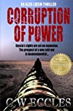 img - for Corruption of Power book / textbook / text book