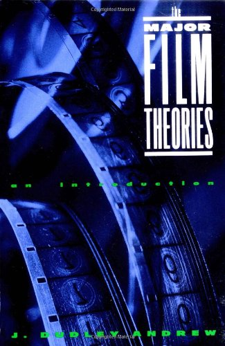 The Major Film Theories: An Introduction (Galaxy Book;...