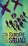img - for Suicide Squad: The Official Movie Novelization book / textbook / text book