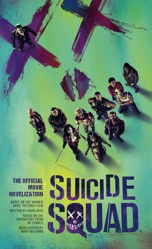 Suicide Squad: The Official Movie Novelization