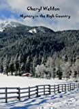 img - for Mystery in the High Country book / textbook / text book