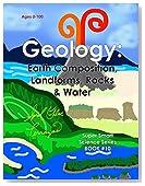 Geology: Earth Composition, Landforms, Rocks & Water (Super Smart Science)