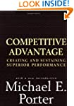 Competitive Advantage: Creating and S...
