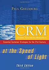 CRM at the Speed of Light Social CRM 2 0 Strategies by Paul Greenberg