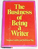 The Business of Being a Writer (0060149779) by Goldin, Stephen