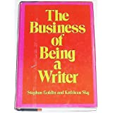 The Business of Being a Writer ~ Stephen Goldin