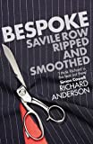img - for Bespoke: Savile Row Ripped and Smoothed book / textbook / text book