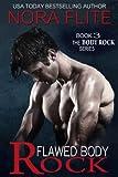 Flawed Body Rock (Rockstar Romance) (The Body Rock Series Book 3)