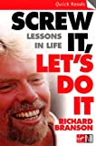 img - for Screw It, Let's Do It: Lessons In Life (Quick Reads) book / textbook / text book