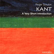 Kant: A Very Short Introduction (       UNABRIDGED) by Roger Scruton Narrated by Kyle Munley