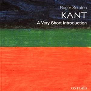 Kant: A Very Short Introduction | [Roger Scruton]