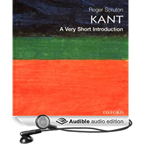 Kant: A Very Short Introduction (Unabridged)
