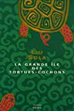 img - for La grande   le des tortues-cochons (French Edition) book / textbook / text book