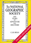 National Geographic Society: 100 Year...