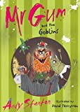 Andy Stanton Mr. Gum and the Goblins