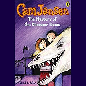 Cam Jansen and the Mystery of the Dinosaur Bones Audiobook