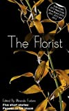 img - for The Florist - a collection of five erotic stories book / textbook / text book
