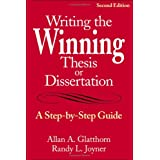 Writing the Winning Thesis or Dissertation: A Step-by-Step Guide ~ Allan A. Glatthorn