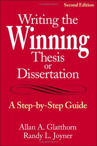 Writing the Winning Thesis or Dissertation: A...