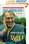 Football With A Smile: Authorised Bio...