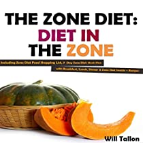 zone diet for weight loss better health includes a 7 day meal plan to lose weight now zone diet zone diet recipes zone diet cookbook zone diet diet food zone diet for beginners book 1