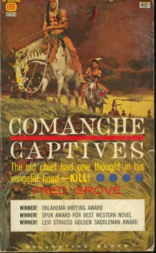 Comanche Captives, Fred Grove