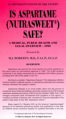 is-aspartame-nutrasweet-safe-a-medical-public-health-and-legal-overview