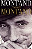 img - for Montand raconte Montand book / textbook / text book