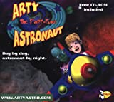 Arty the Part-Time Astronaut