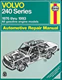 Volvo 240 Series Repair Manual, 1976-93 (Haynes Automotive Repair Manual Series)