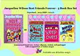 Jacqueline Wilson Jacqueline Wilson BEST FRIENDS FOREVER 3 BOOK BOX SET / COLLECTION - Includes: 1. Best Friends 2. Sleepovers 3. Buried Alive (For age 9+) (RRP: £16.97)