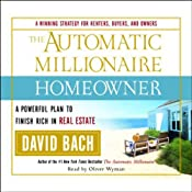 The Automatic Millionaire Homeowner: A Powerful Plan to Finish Rich in Real Estate | [David Bach]