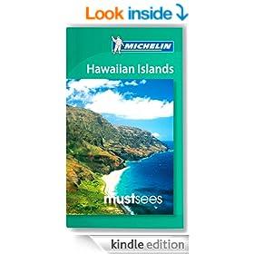 Hawaiian Islands Must Sees Guide Michelin 2012-2013 (Michelin Must Sees)